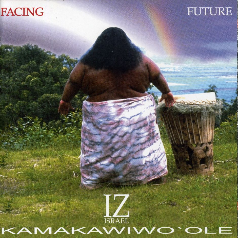 5 Great Things To Know About Israel Kamakawiwo 39 Ole 39 S Facing Future Album Supajam Blogs